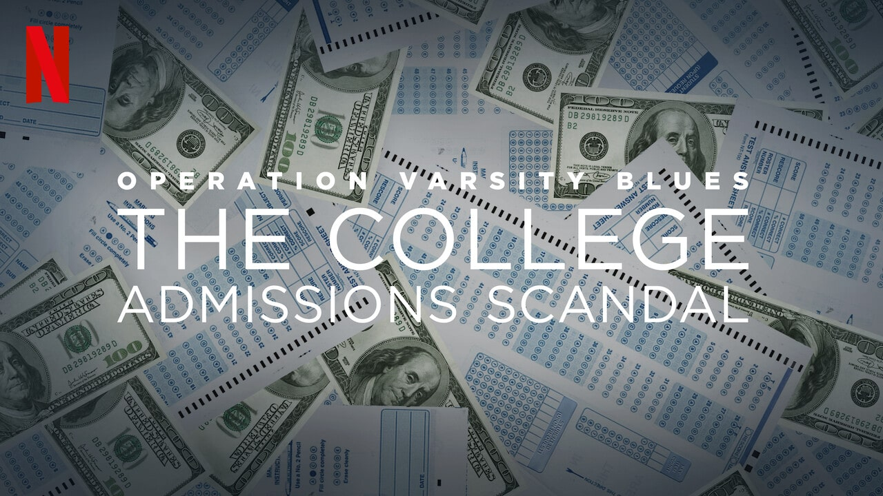The College Admissions Scandal: Operation Varsity Blues